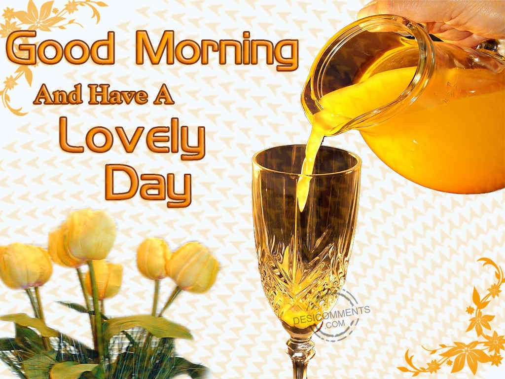 Have A Lovely Day Desicomments Com