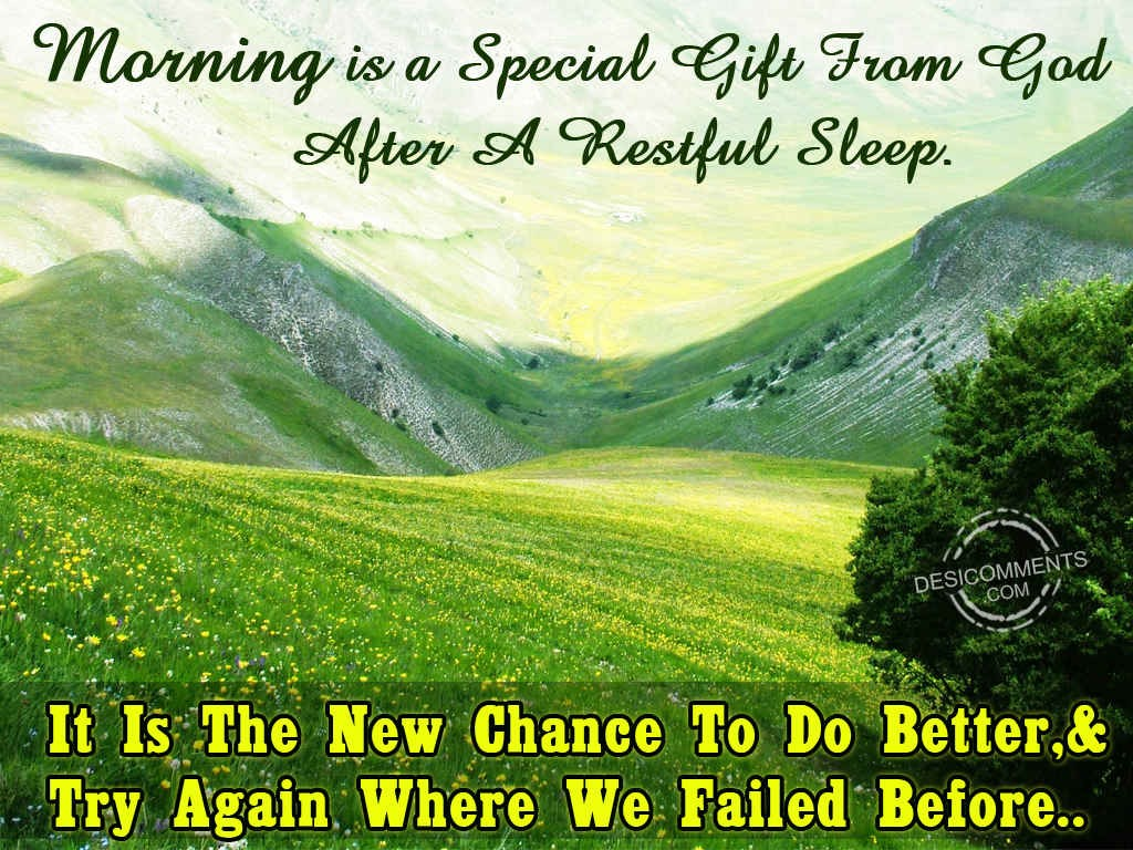 Morning is a special gift from god desicomments morning is a special gift from god negle