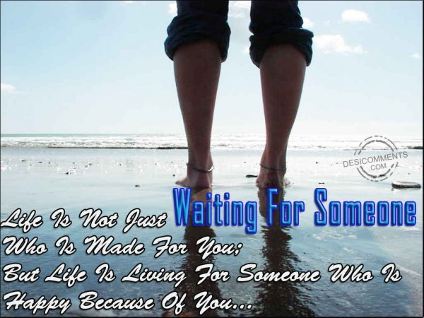 Waiting For Someone