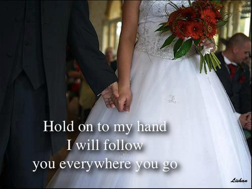 I Will Follow You....