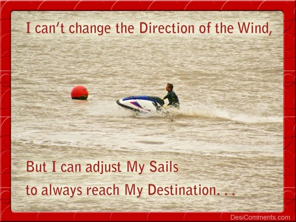 I Can Adjust My Sails...