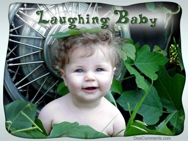 Laughing Baby…