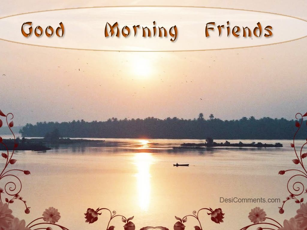 Good Morning Sunday Photos Hd : Good morning friends desicomments