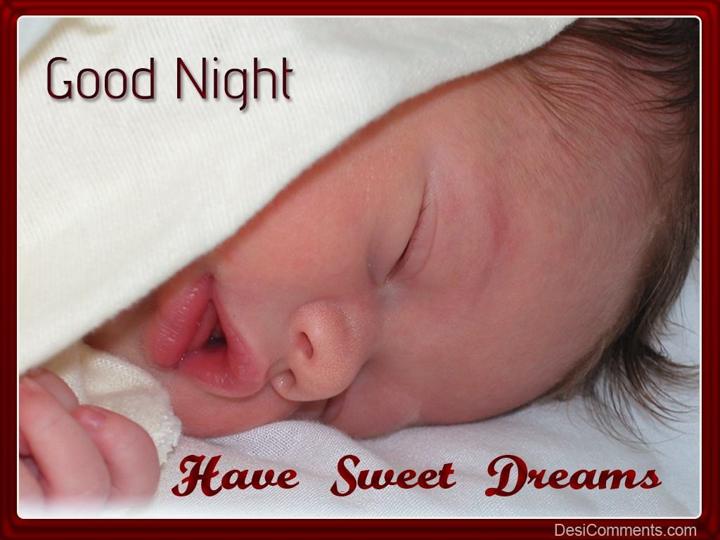 Have very sweet dreams… - DesiComments.com