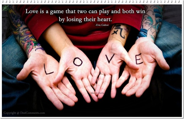 Love is a Game...