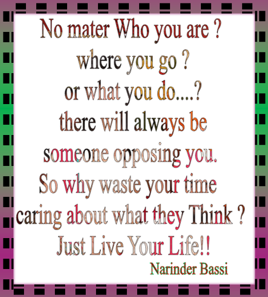 Just Live Your Life.. ...