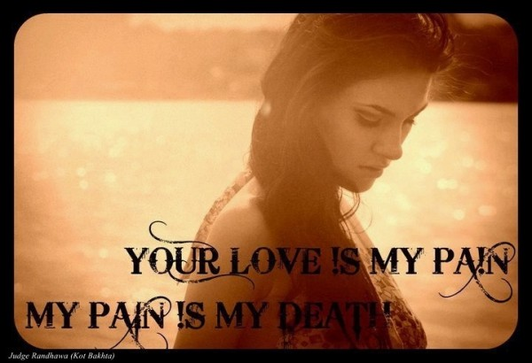 Your Love Is My Pain