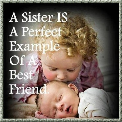 A Sister Is A ....