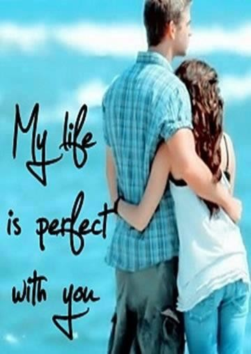 My Life Perfect With You Desicommentscom