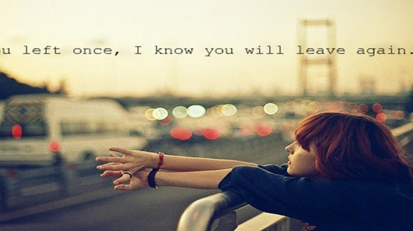 You Will Leave Again