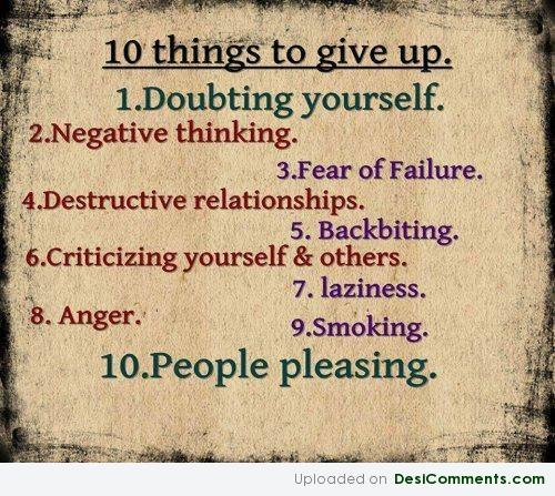 10 Things To Give Up
