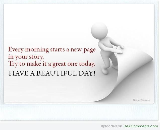 have a beautiful day desicommentscom