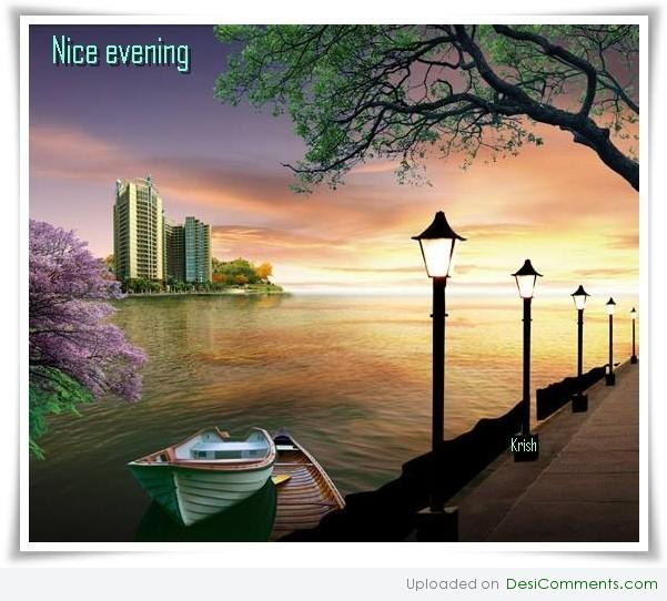 Have a nice evening - DesiComments.com