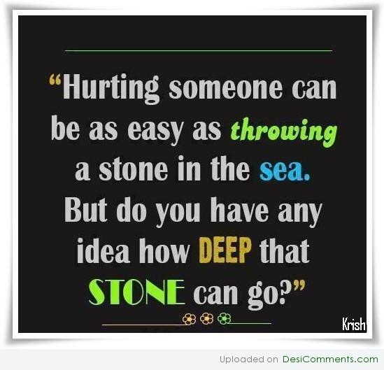 Don't Hurt Others Quotes