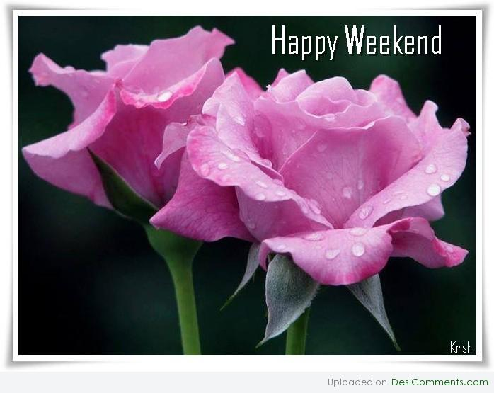 Happy weekend - DesiComments.com