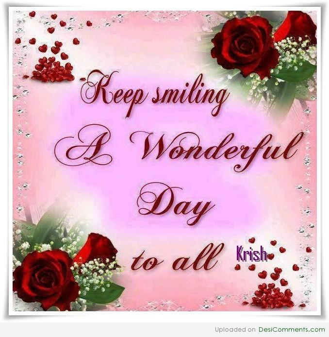 Have A Wonderful Day Desicommentscom