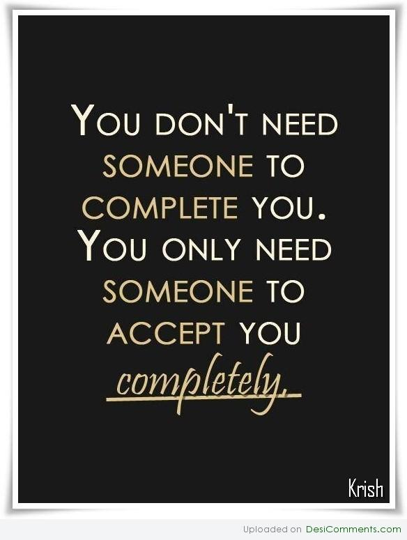 Someone to accept you