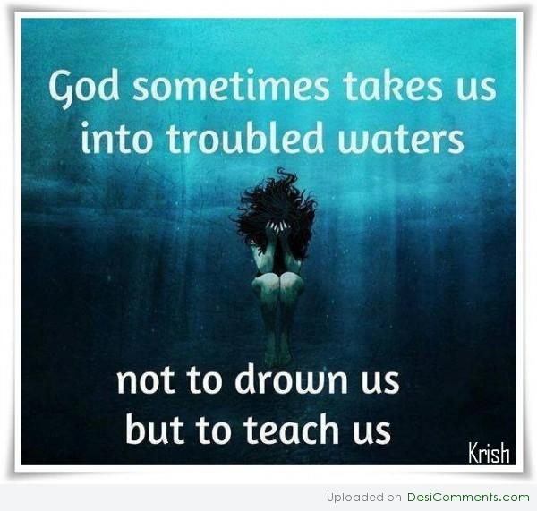 Not to drown but to teach