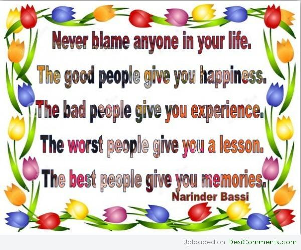 Never blame anyone in Your Life