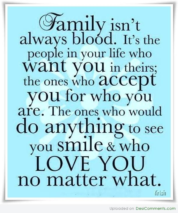 Family Isnt Always Blood Desicommentscom