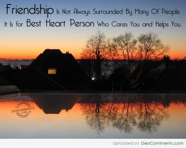 Friendship With A Best Heart Person