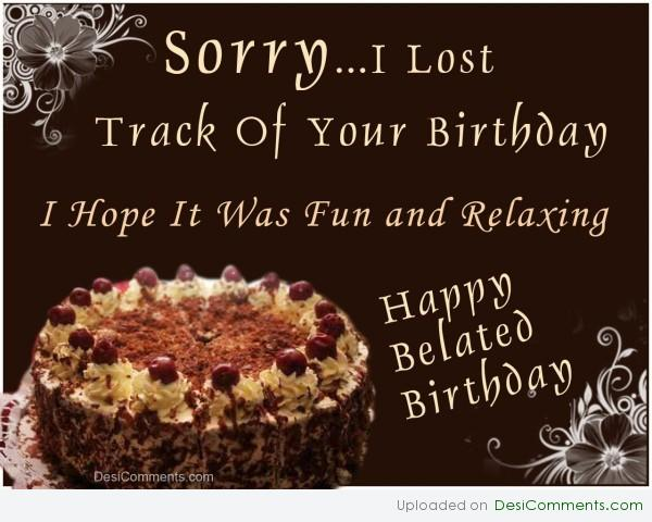 Picture: I Lost Track Of Your Birthday
