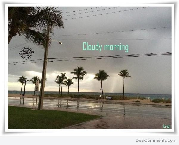 Cloudy Morning Desicomments Com