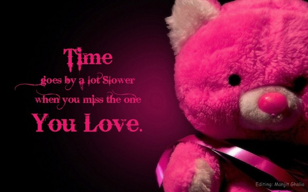 When you miss the one you love...