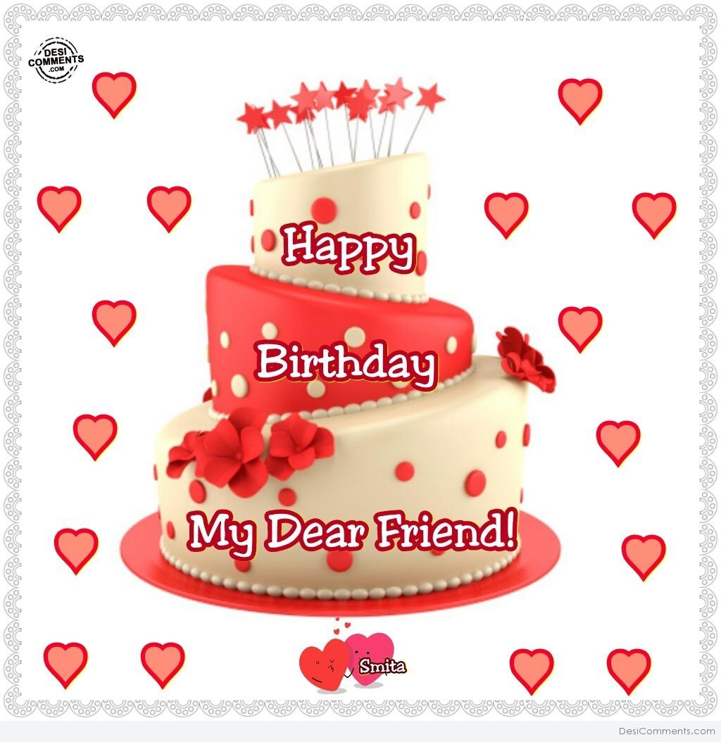 Happy Birthday Dear Friend Quotes Quotesgram Wish You Happy Birthday My Dear Friend