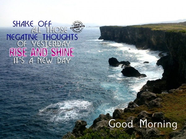 Good Morning - It's a new day