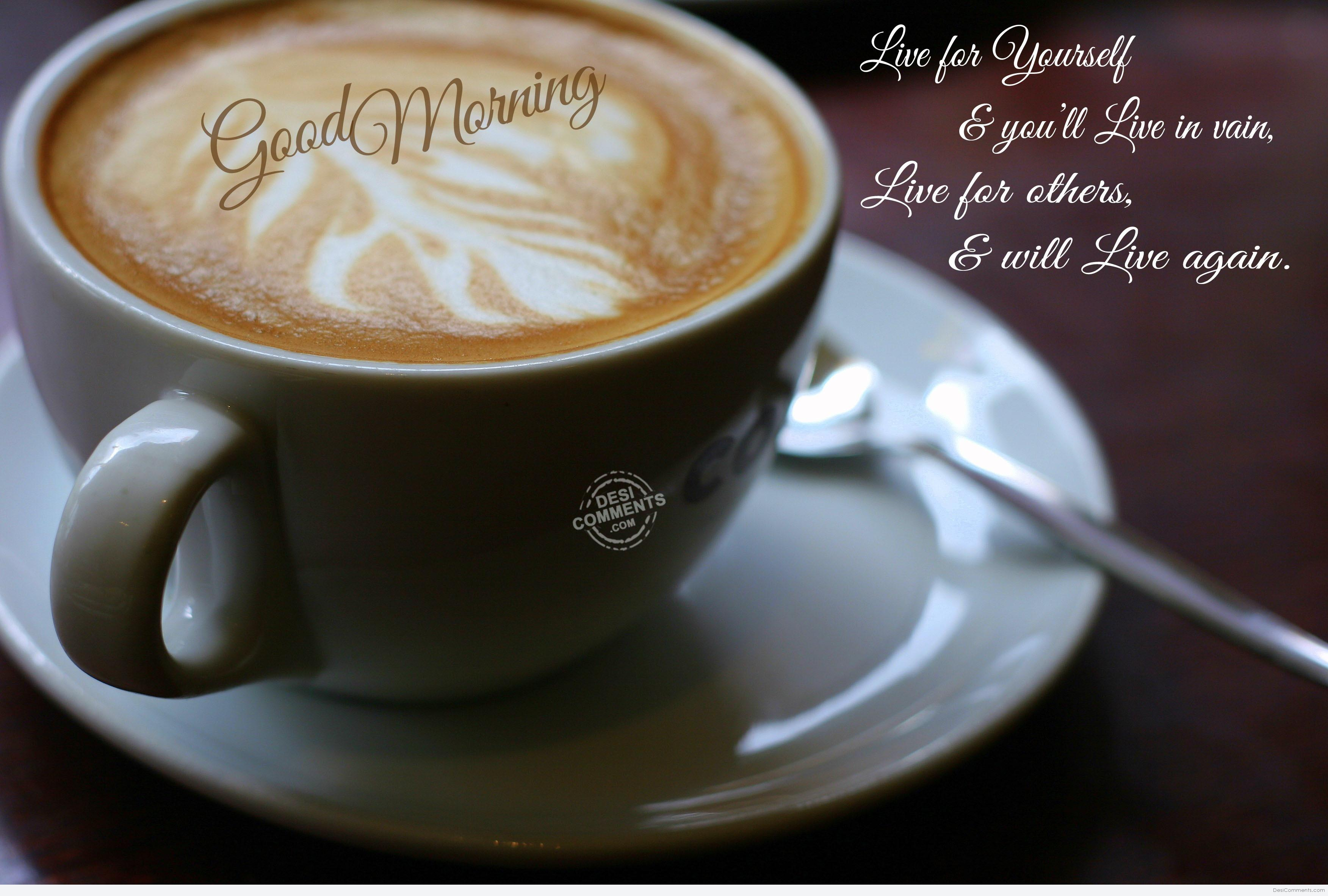 Good Morning Live For Others Desicommentscom
