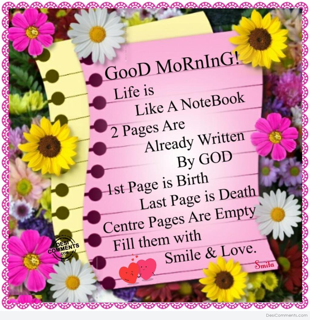Good Morning Life Is Like A Notebook Desicommentscom