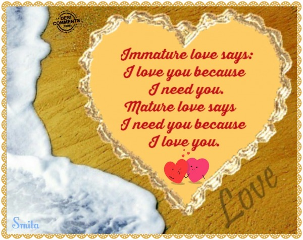 Immature vs Mature Love