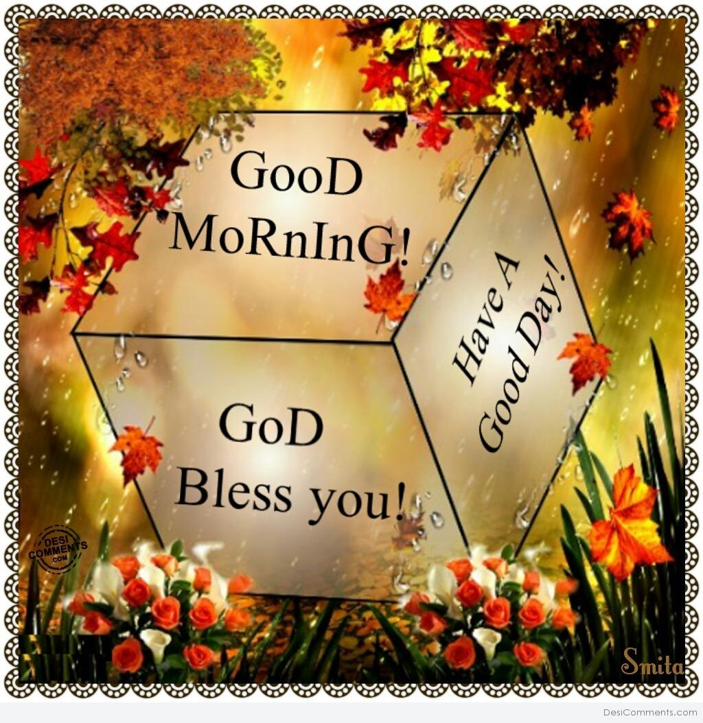 Good Morning God Bless You Desicommentscom