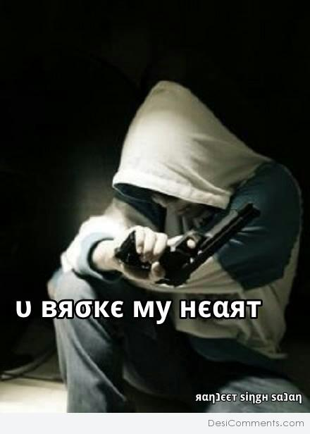 You broke my heart...