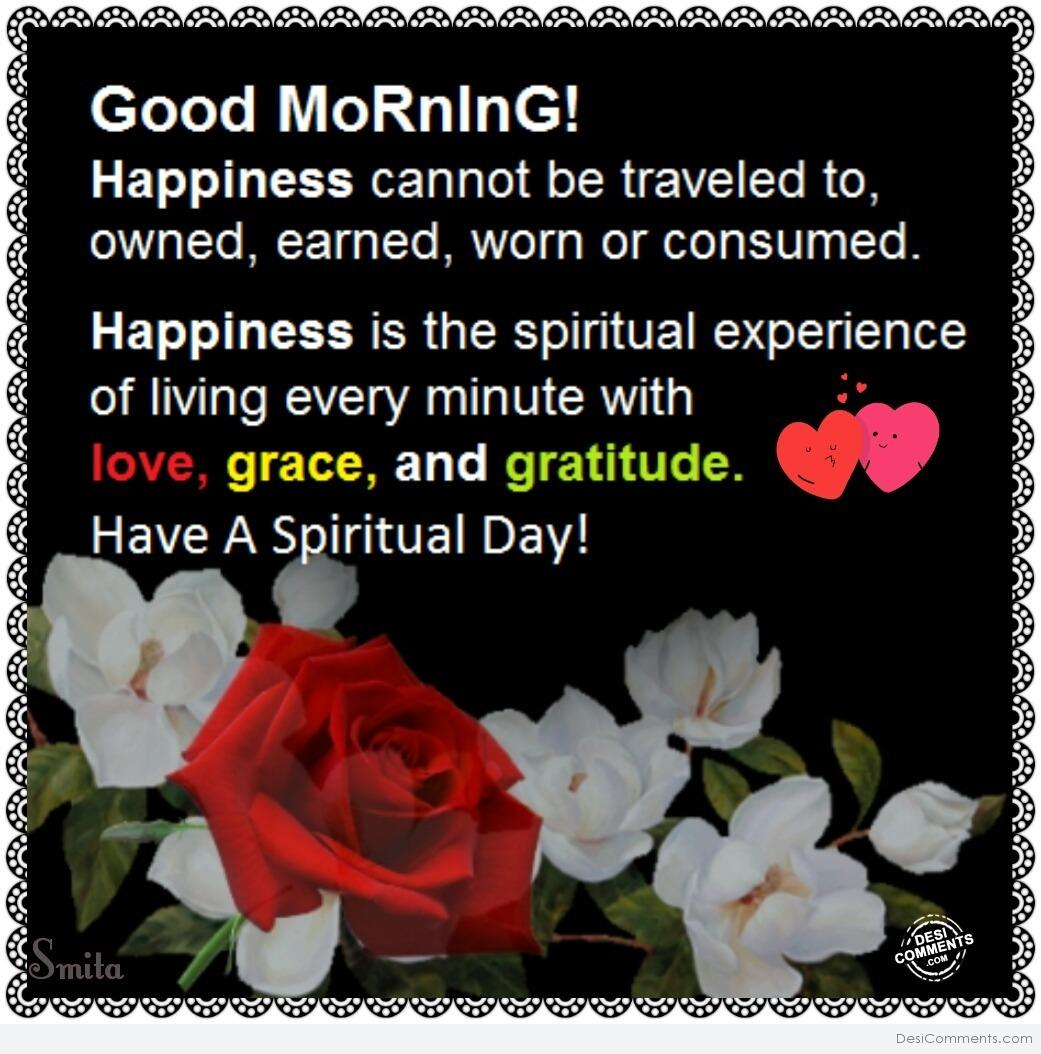 Good Morning Have A Spiritual Day Desicomments