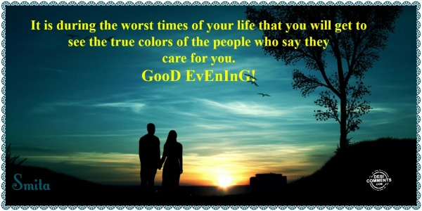 Good Evening - True colors of the people...