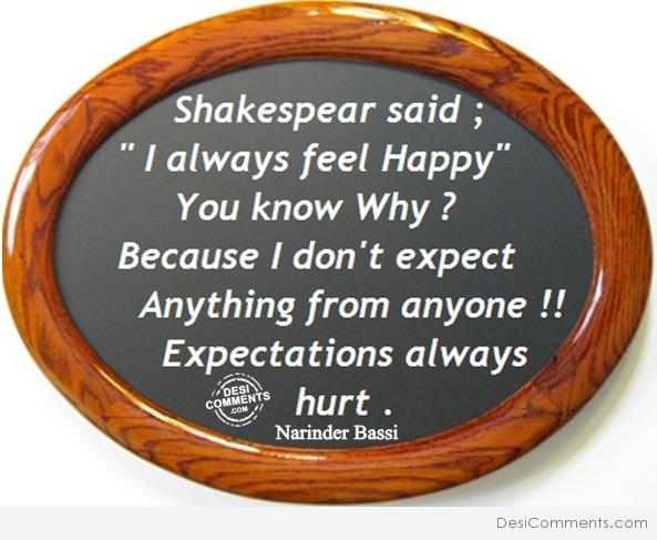 Expectations hurt...