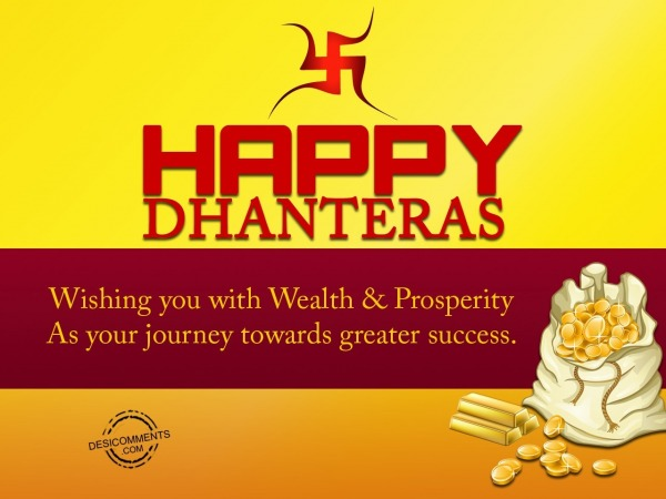 Happy Dhanteras – Wishing You With Wealth & Prosperity
