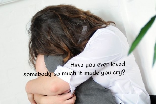 Have you ever loved somebody so much...