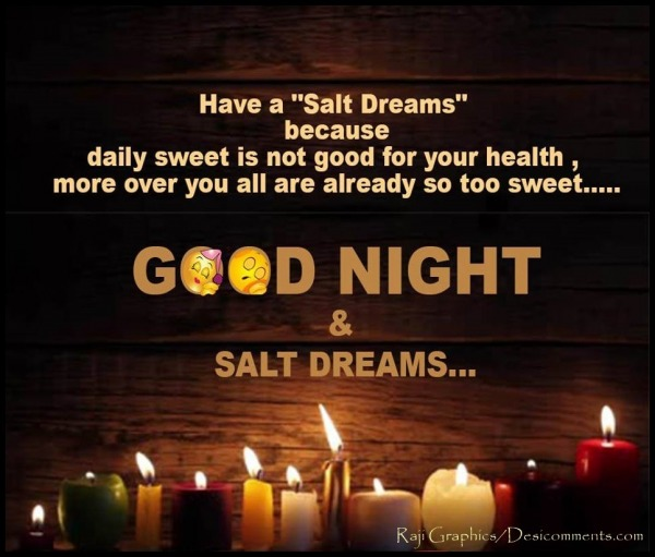 Good Night & Salt Dreams