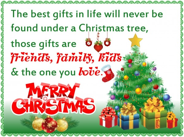 Merry Christmas - The best gifts in life...