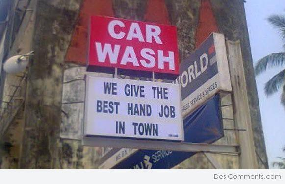 Hand Wash Car Wash >> Funny Signs Pictures, Images, Graphics - Page 4