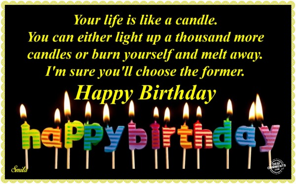 Happy Birthday - Your life is like a candle