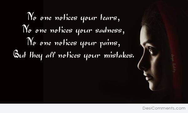 They all notice your mistakes...