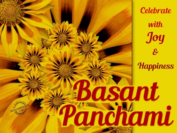 Celebrate With Joy And Happiness - Basant Panchami