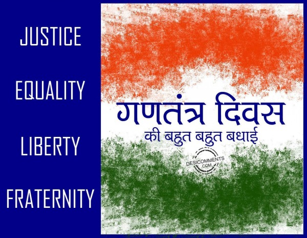 Happy Republic Day - Justice Equality Liberty Fraternity