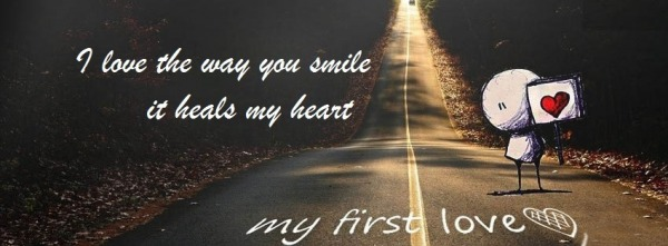 I love the way you smile