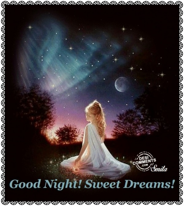 Good Night! Sweet Dreams! - DesiComments.com