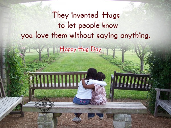 Happy Hug Day - The invented hugs to let people...